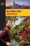 Best Hikes near Nashville 2011 9780762759804 Front Cover