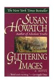 Glittering Images 1st 1995 9780449909805 Front Cover