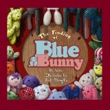Finding of Blue Bunny 2009 9780982404805 Front Cover