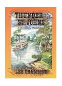 Thunder on the St. Johns 1994 9781561640805 Front Cover