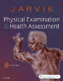 Physical Examination and Health Assessment: