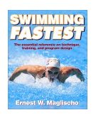 Swimming Fastest 1st 2003 9780736031806 Front Cover
