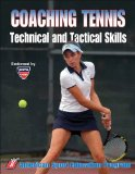 Coaching Tennis Technical and Tactical Skills 1st 2009 9780736053808 Front Cover