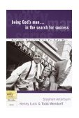 Being God's Man in the Search for Success 2003 9781578566808 Front Cover