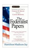 Federalist Papers 2003 9780451528810 Front Cover