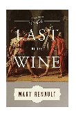 Last of the Wine 1st 2001 9780375726811 Front Cover