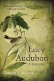 Lucy Audubon A Biography 2008 9780807133811 Front Cover
