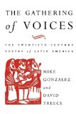 Gathering of Voices The 20th Century Poetry of Latin America 1992 9780860915812 Front Cover