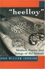 'Heelloy' Modern Poetry and Songs of the Somalis 2nd 1998 9781874209812 Front Cover