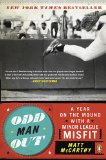 Odd Man Out A Year on the Mound with a Minor League Misfit 2010 9780143116813 Front Cover