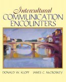 Intercultural Communication Encounters 2006 9780205458813 Front Cover
