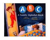 ABC a Family Alphabet Book 2001 9780967446813 Front Cover