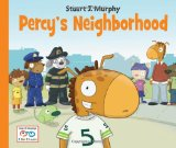 Percy's Neighborhood 2013 9781580894814 Front Cover