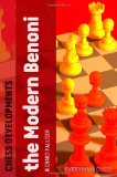Chess Developments The Modern Benoni 2011 9781857446814 Front Cover