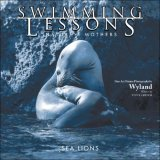 Swimming Lessons Nature's Mothers--Sea Lions 2007 9780740760815 Front Cover
