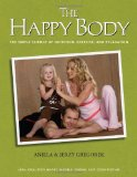 Happy Body The Simple Science of Nutrition, Exercise, and Relaxation cover art