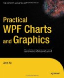 Practical WPF Charts and Graphics 2009 9781430224815 Front Cover