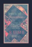 Jewels of Remembrance A Daybook of Spiritual Guidance Containing 365 Selections from the Wisdom of Rumi 2000 9781590304815 Front Cover