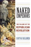 Naked Emperors The Failure of the Republican Revolution 2007 9780742558816 Front Cover