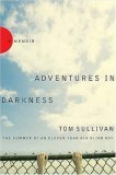 Adventures in Darkness 1st 2007 9780785220817 Front Cover