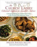 Church Ladies' Celestial Suppers and Sensible Advice 2005 9781557884817 Front Cover