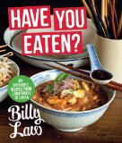 Have You Eaten? My Favourite Recipes from Lamb Roast to Laksa 2012 9781742703817 Front Cover