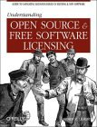 Understanding Open Source and Free Software Licensing 1st 2004 Annotated  9780596005818 Front Cover