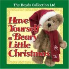 Have Yourself a Beary Little Christmas 2004 9780740746819 Front Cover