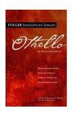 Othello With Detailed Notes from the World's Leading Shakespeare Studies 1st 2004 9780743482820 Front Cover