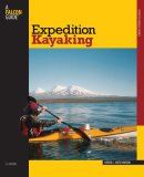 Expedition Kayaking 5th 2007 9780762742820 Front Cover