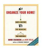 Organize Your Home Simple Routines for Managing Your Household 1999 9780786883820 Front Cover