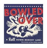 Bowled Over A Roll down Memory Lane 2002 9780811833820 Front Cover