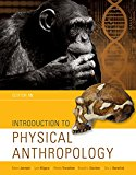 Introduction to Physical Anthropology: