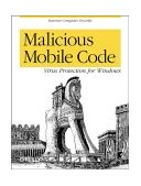 Malicious Mobile Code Virus Protection for Windows 2001 9781565926820 Front Cover