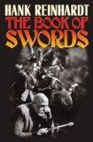 Hank Reinhardt's Book of the Sword 2009 9781439132821 Front Cover