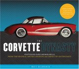 Corvette Dynasty 2007 9781932855821 Front Cover