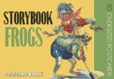 Storybook Frogs Postcard Book 2010 9781595833822 Front Cover