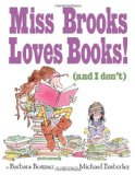 Miss Brooks Loves Books! 2010 9780375846823 Front Cover