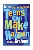 Teens Can Make It Happen Nine Steps for Success 1st 2000 9780684870823 Front Cover