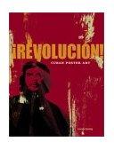 Revolucion! Cuban Poster Art 2003 9780811835824 Front Cover