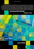 Cybercrime Investigating High-Technology Computer Crime 2nd 2010 Revised 9781437755824 Front Cover