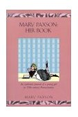 Mary Paxson: Her Book 1880-1884 2002 9781557095824 Front Cover