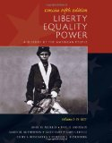 Liberty, Equality, Power A History of the American People 5th 2010 9780495903826 Front Cover