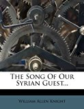Song of Our Syrian Guest 2012 9781277863826 Front Cover