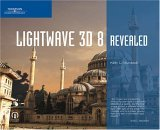 LightWave 3D 8 Revealed 2005 9781592005826 Front Cover