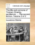 Life and Opinions of Tristram Shandy, Gentleman The 2010 9781170578827 Front Cover