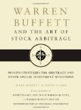 Warren Buffett and the Art of Stock Arbitrage Proven Strategies for Arbitrage and Other Special Investment Situations 2010 9781439198827 Front Cover