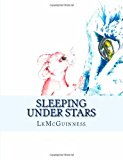 Sleeping under Stars 2013 9781483971827 Front Cover