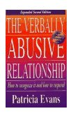 Verbally Abusive Relationship How to Recognize It and How to Respond 2nd 2003 Revised 9781558505827 Front Cover