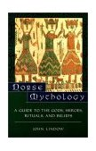 Norse Mythology A Guide to Gods, Heroes, Rituals, and Beliefs 1st 2002 9780195153828 Front Cover